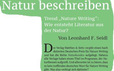 Natur beschreiben – Artikel zu Nature Writing von Leonhard F. Seidl